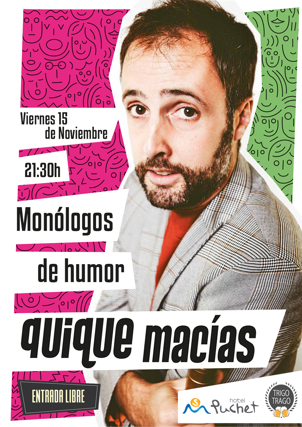 Monologues at Hotel Puchet
